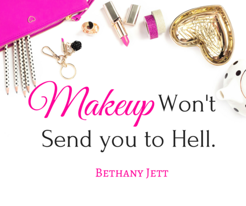 Makeup Won't Send you to Hell