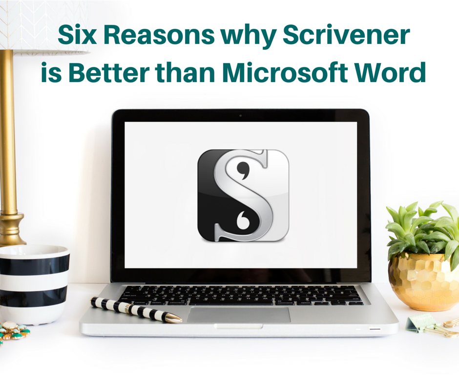6 Reasons Why Scrivener is Better than Microsoft Word