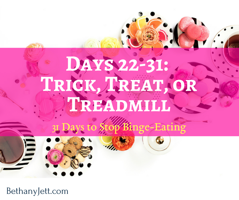 Day 22-31: Trick, Treat, or Treadmill