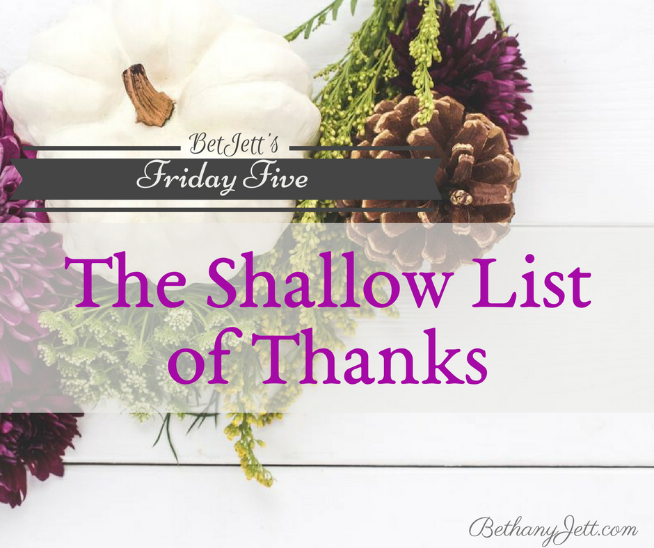 The Shallow List of Thanks