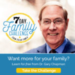 Gary Chapman, 7 Day Family Challenege
