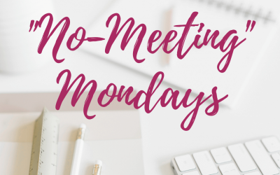 "Why ""No Meeting Mondays"" can Save your Mental Health"