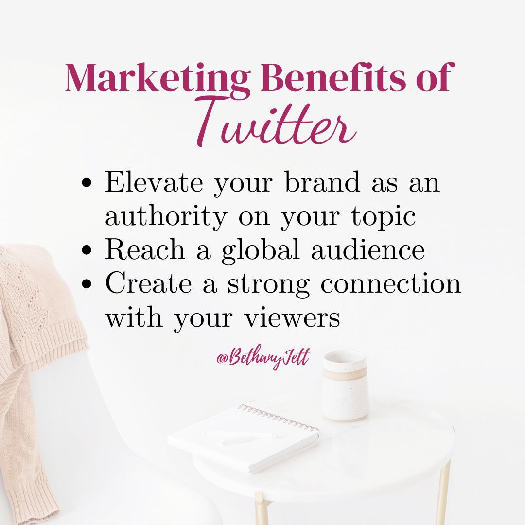 marketing benefits of twitter